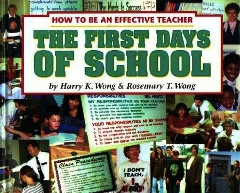 First Days of School by Harry K. Wong and Rosemary T. Wong | 15 Books That Will Make You A Better Teacher