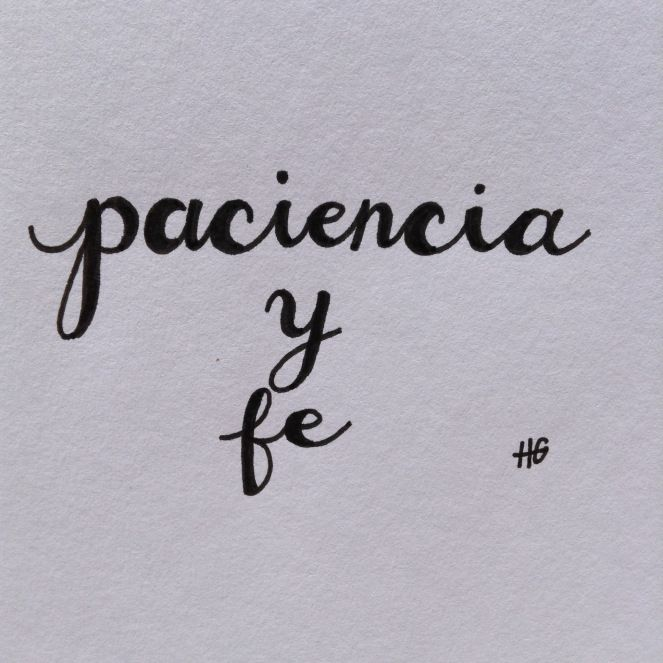 Paciencia y Fe