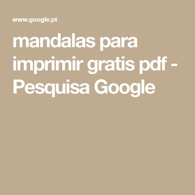 mandalas para imprimir gratis pdf - Pesquisa Google