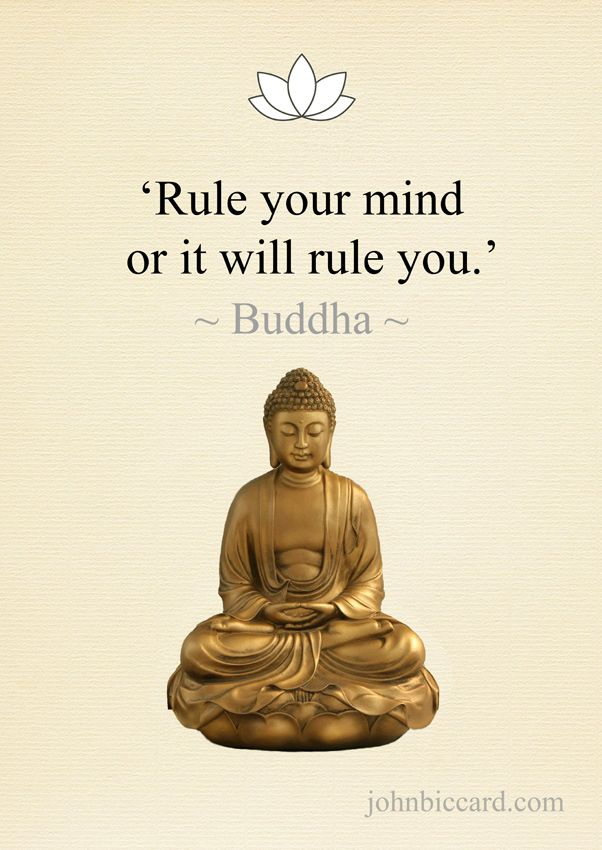 Rule Your Mind Or It Will Rule You Buddha Buddhist Quotes Love Buddha Quotes Inspirational Buddhist Quotes