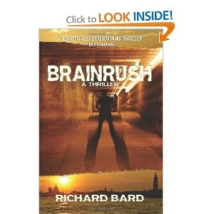 BRAINRUSH, a Thriller: (Book One) --- http://bizz.mx/2wlWorth Reading, Kindle Ebook, Free Kindle, Book Worth, Brainrush, Kindle Book, Kindle Stores, Thrillers Book, Richard Bard