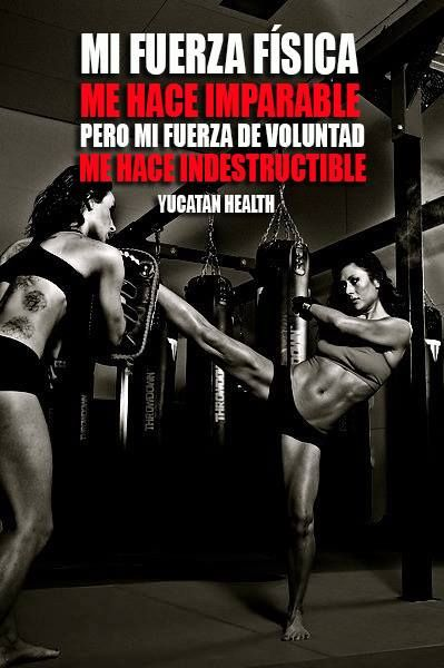 My physical strength makes me unstoppable but my willpower makes me indestructible