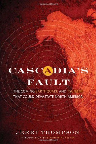 Cascadia's Fault - Research about earthquakes in the Pacific Northwest.
