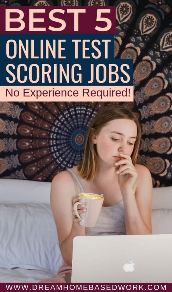 Best 5 Test Scoring Work from Home Jobs Online (Training Provided)