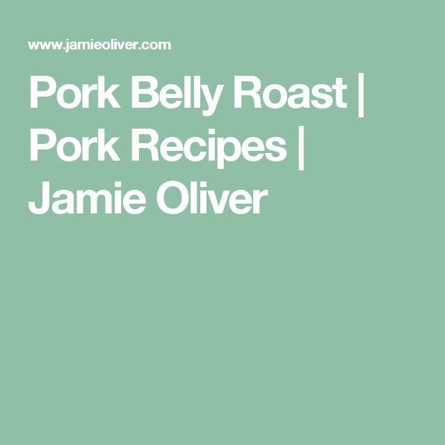 Pork Belly Roast | Pork Recipes | Jamie Oliver