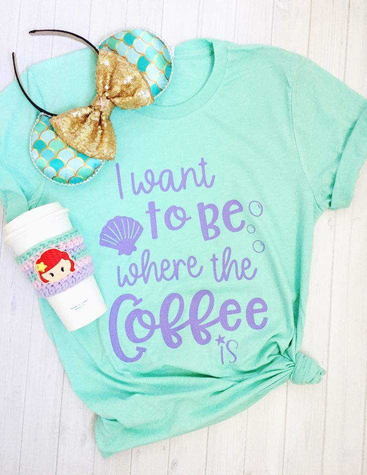 I Want To Be Where the Coffee Is Crew Neck Tshirt, Mint