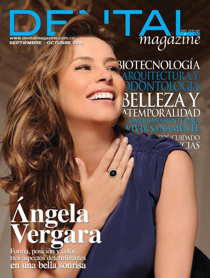 Ed. 08 Dental magazine - Angela Vergara - Septiembre Octubre 2011