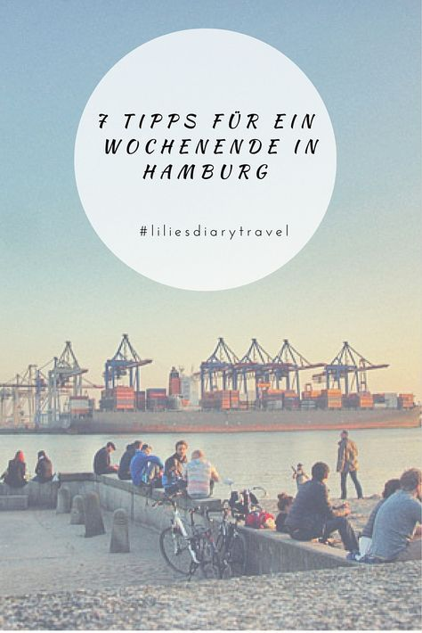 Die 7 besten Tipps für ein Wochenende in Hamburg! #hamburg #wochenende #städtereise                                                                                                                                                                                 Mehr