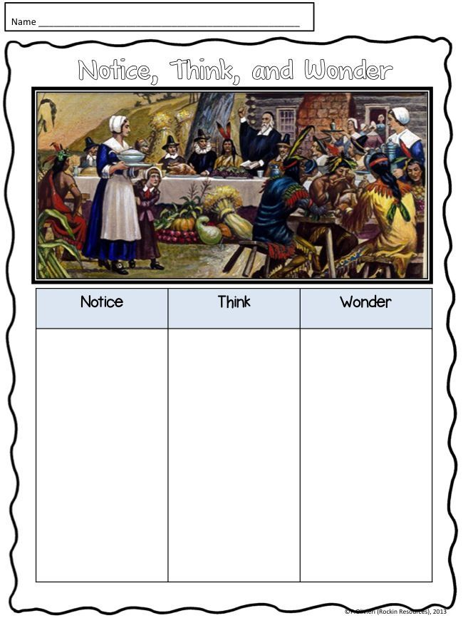 Free!!!  Encourage critical thinking through Notice Think and Wonder!  Free Thanksgiving printable.