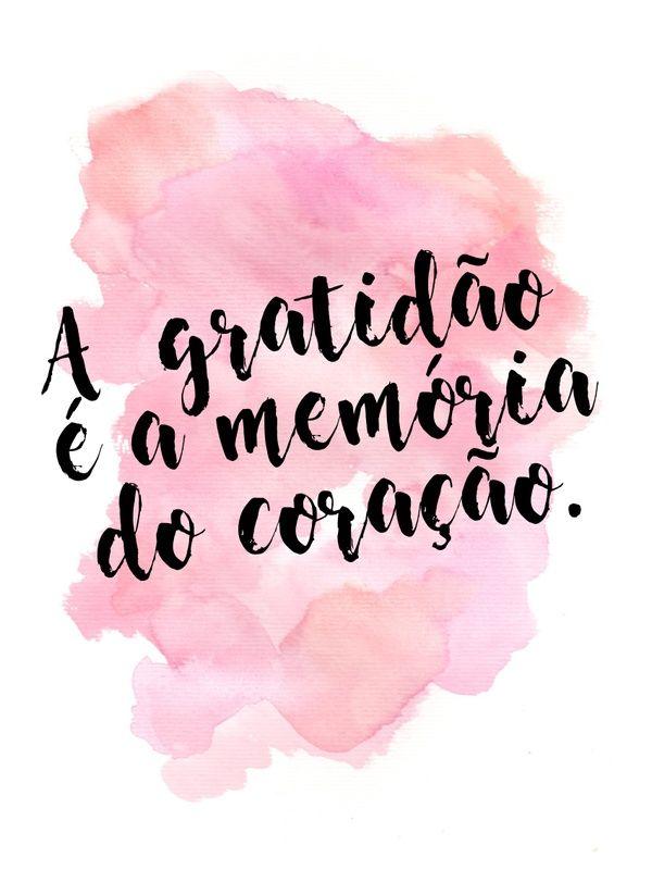 Gratidão é Amor Frases Sobre Gratidão Frases