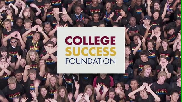 I am a proud supporter of College Success Foundation.