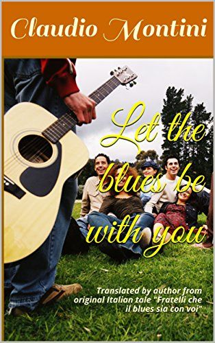 Let the blues be with you (Translated by author Book 5) b... http://a.co/hvy6LXi