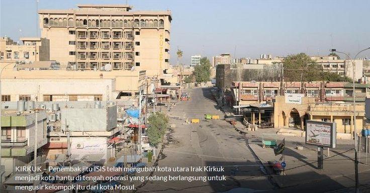 Penembak Jitu ISIS Telah Mengubah Kirkuk Jadi Kota Hantu