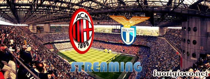 http://fuorigioco.net/ #MILAN #LAZIO #STREAMING #milanlaziostreaming #hd #ita