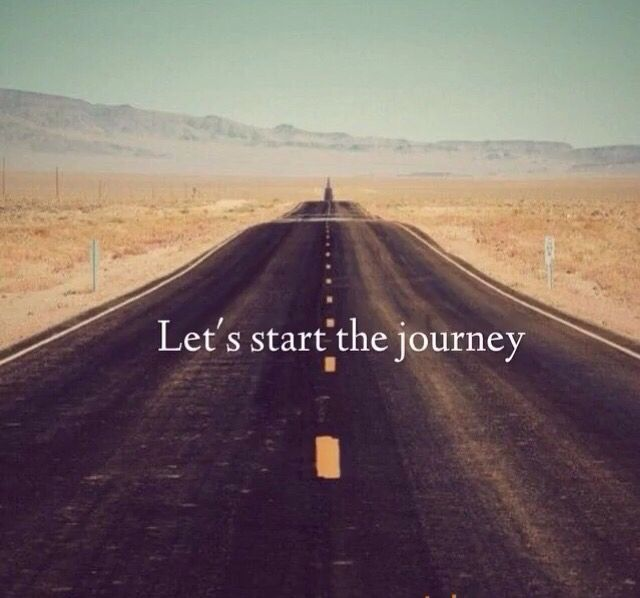 Let's start the journey Quote
