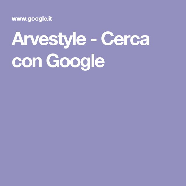Arvestyle - Cerca con Google