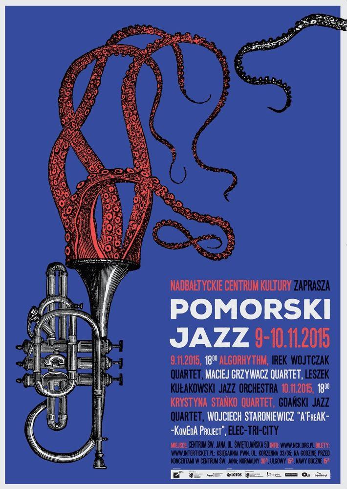 Prezentacje tego co najlepsze w pomorskim jazzie! Autorem plakatu jest Michał Pecko.