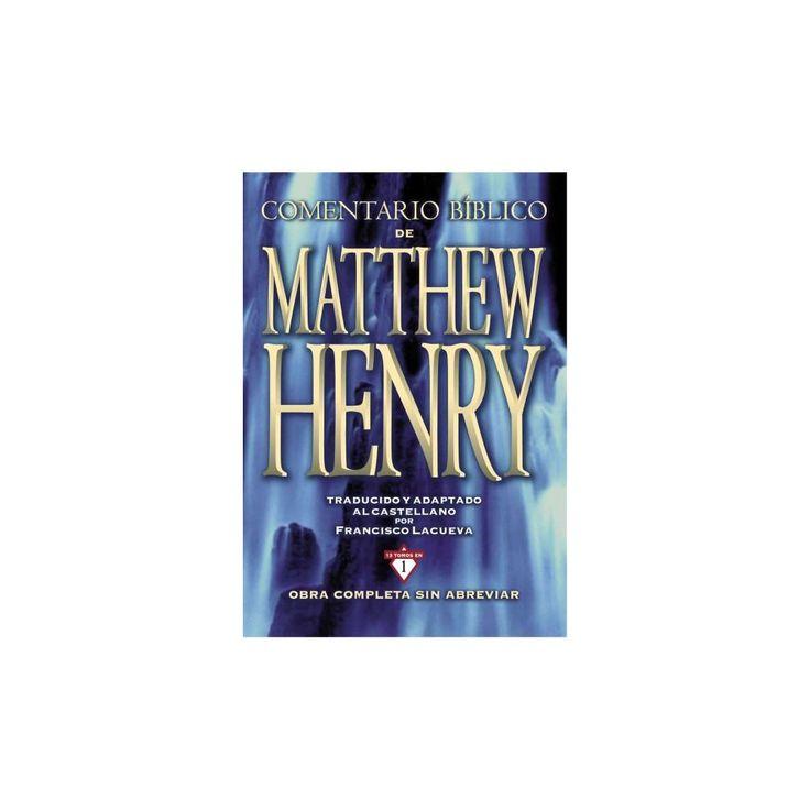 Comentario Biblico Matthew Henry / Bible Commentary of Matthew Henry (Translation) (Hardcover)