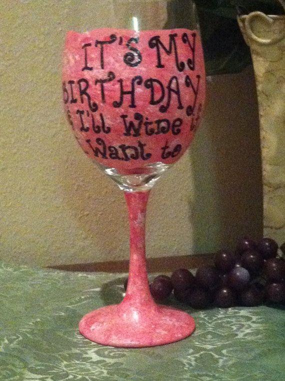 best 25  birthday wine glasses ideas on pinterest