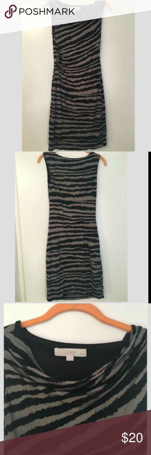 Loft Animal Print Dress with Gathered Side Petite Loft animal print dress with tank top straps and gathered side. Stripes are black and greige/gray. Fully lined, hits approx. above the knee. Shell is 70% rayon, 30% tencel. Lining is 100% polyester. Worn a handful of times. Great date night dress! LOFT Dresses