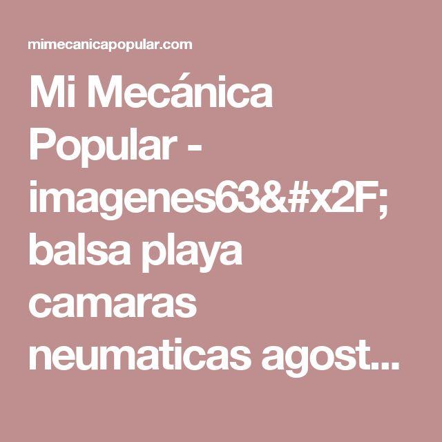 Mi Mecánica Popular - imagenes63/balsa playa camaras neumaticas agosto 1948-01g