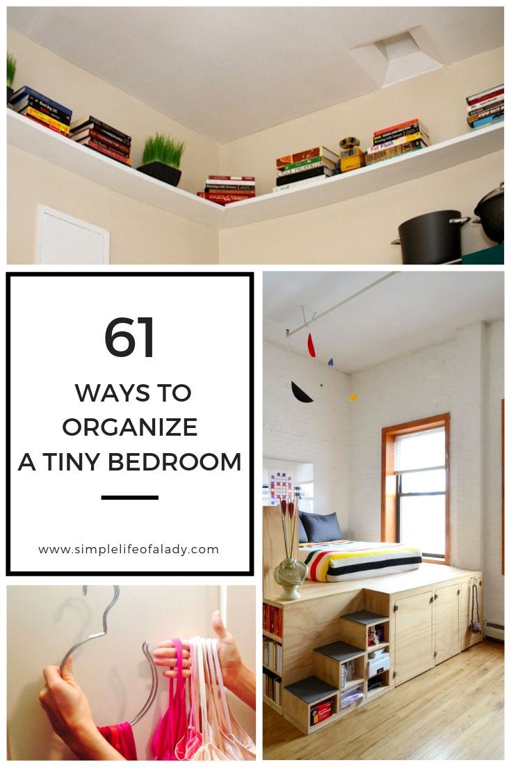 61 Simply Amazing Small Space Hacks For Your Tiny Bedroom Organization Hacks Bedroom Organization Bedroom Small Bedroom Organization