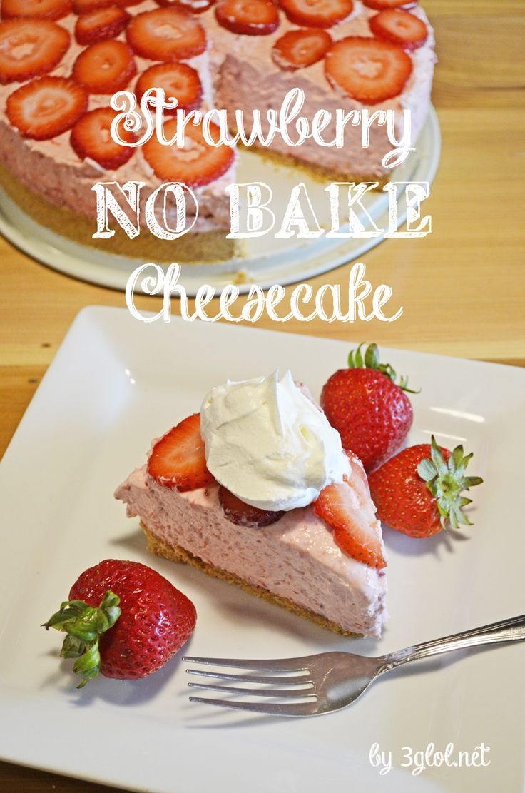 Strawberry NO BAKE Cheesecake.  Don't want to heat up the kitchen?  Make a NO BAKE cheesecake. These are cold, light and fluffy...perfect! #nobakedessert #cheesecake
