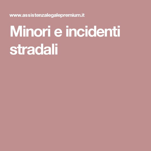 Minori e incidenti stradali