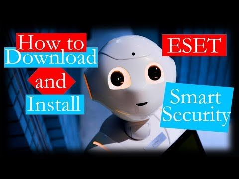 ESET Smart Security Download - YouTube #cybersecurity