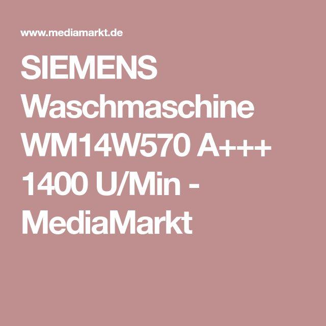 SIEMENS Waschmaschine WM14W570 A+++ 1400 U/Min - MediaMarkt