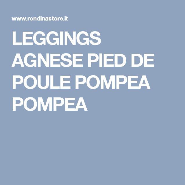 LEGGINGS AGNESE PIED DE POULE POMPEA POMPEA