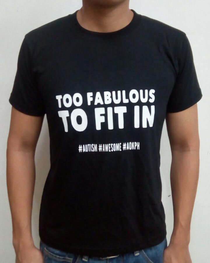 "This cotton shirts bear ASP's ""Hugot"" lines which celebrate life on the autism spectrum.  ""I am just too fabulous to fit in."" Live loud! Live proud! Hindi dapat ikahiya ang autismo.""  Order this item at: https://autismall.myshopify.com/collections/t-shirts/products/shirt-fabulous"