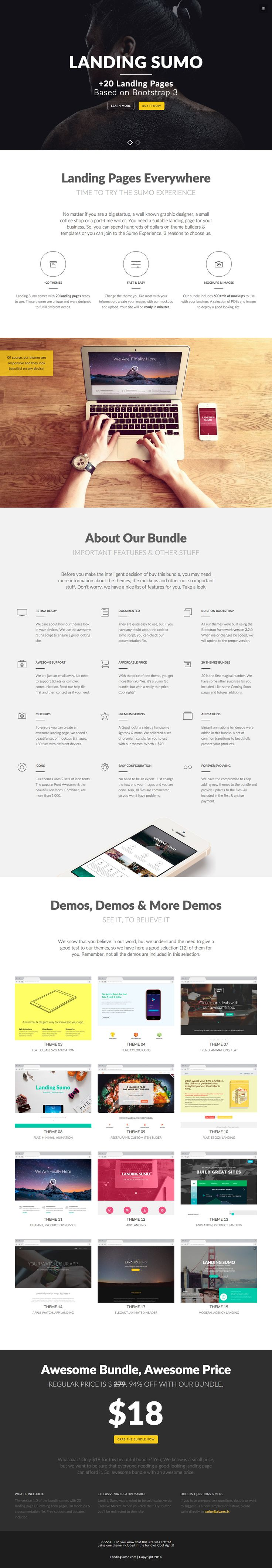 'LandingSumo' is a new template bundle deal from Alvarez Themes featuring 20+ landing page templates. The bundle is currently 94% off, going for only $18 on Creative Market. Man, where to begin... well, they include landing page templates for restaurants, apps, ebooks, products and of course launching soon templates too. All the templates are responsive and actually decent looking. A lovely touch too is they used a template within the bundle to create this actual landing page.