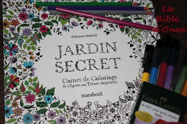 mon jardin secret johanna basford coloriages pour adultes et chasse au tr sor antistress. Black Bedroom Furniture Sets. Home Design Ideas