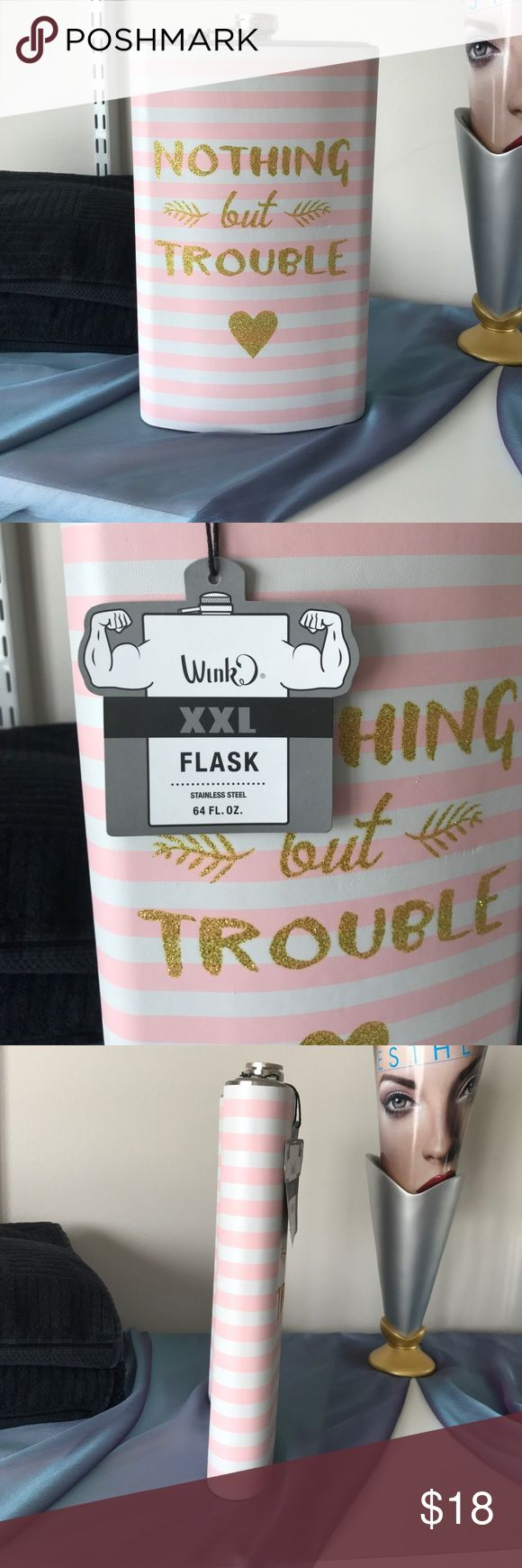 "NWT 64 fl. Oz ""nothing but trouble"" flask Brand new with tags pink and white (nothing but trouble) flask large 64 fl. Oz wink Accessories"