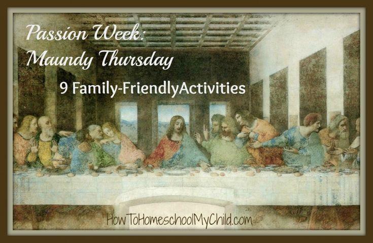 Maundy Thursday – 9 Family Friendly Activities via @Kerry Aar Beck