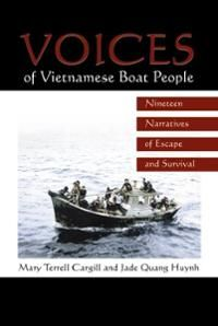 Voices of Vietnamese Boat People by Mary Terrell and Jade Quang Huynh