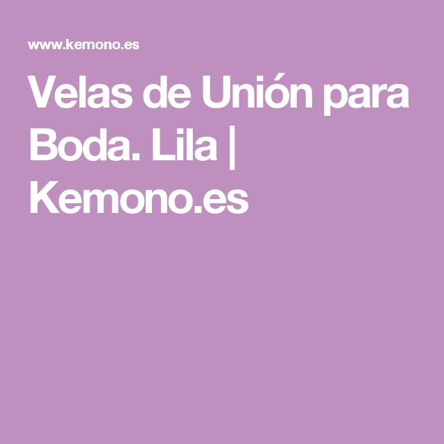 Velas de Unión para Boda. Lila | Kemono.es