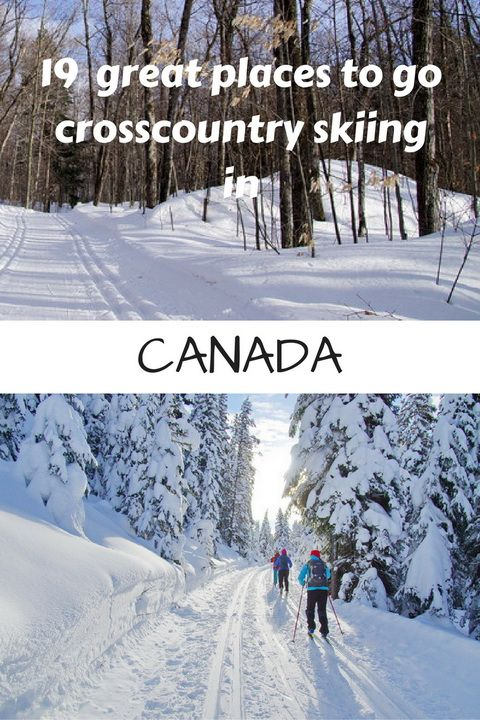 19 great places to go cross-country skiing in Canada