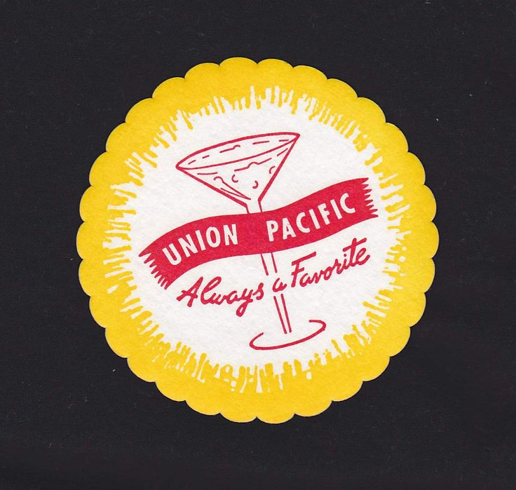 Union Pacific Railroad Always a Favorite Vintage Graphic Advertising Train Bar Drink Coaster