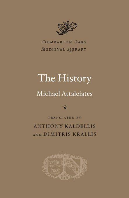 Attaleiates - The History - Harvard University Press