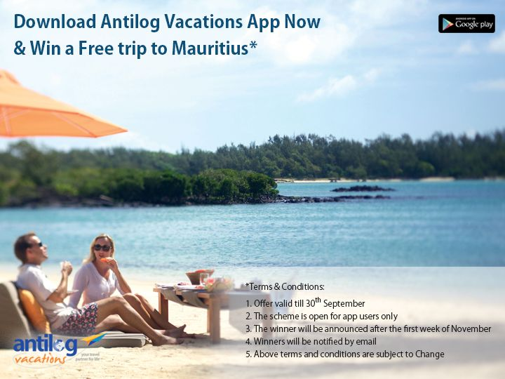 Here is your chance to win a free trip to Mauritius. Download Antilog Vacations Mobile App today & Get more amazing deals and offers. #androidapp #cashless #android