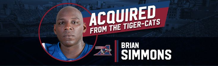 Mar.2017 - The Montreal Alouettes announced on Thursday that the club has acquired international offensive lineman Brian Simmons in exchange for Ethan Davis.