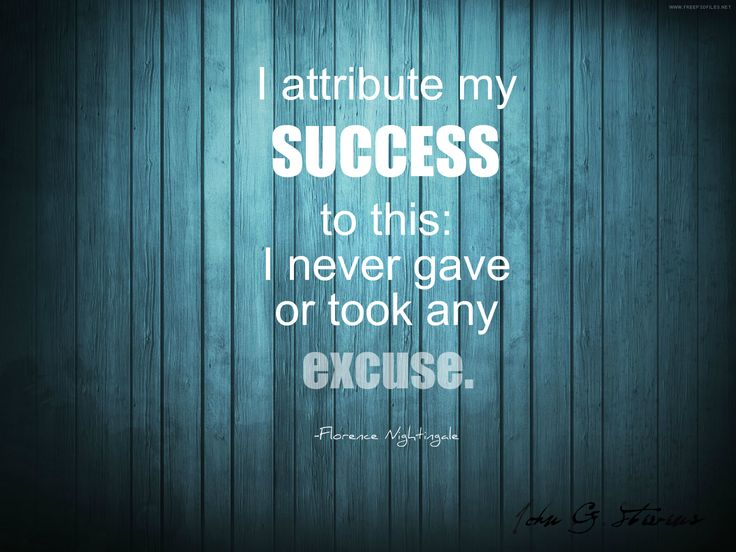 I attribute my success to this:  I never gave or took any excuse.  Florance Nightingale   #JGS #JohnGStevens #quoteoftheday #quoteofthenight #inspirationalquotes #inspiration #inspire