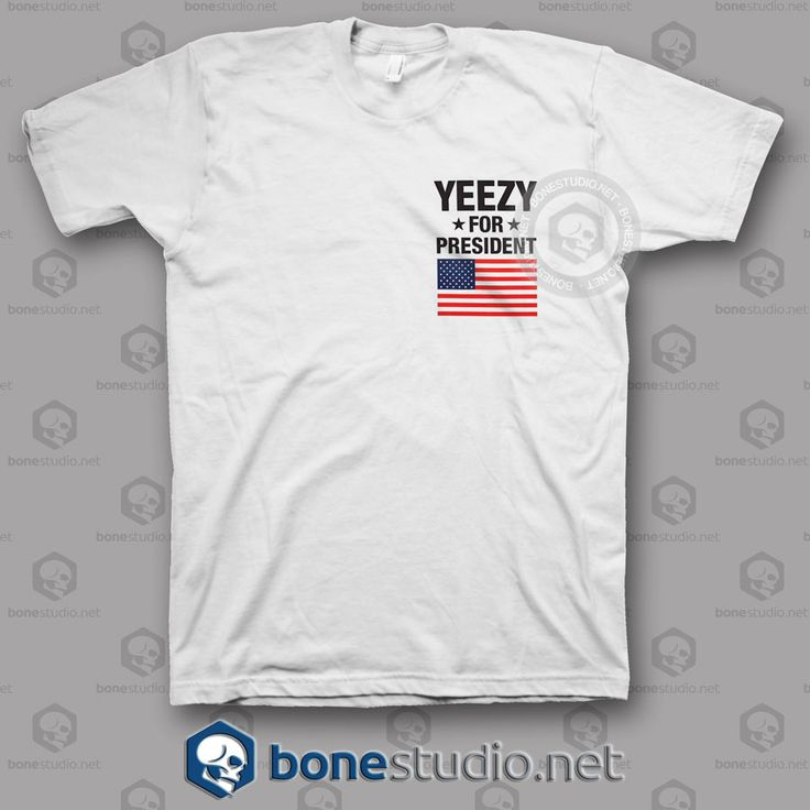 Yeezy For President T Shirt – Adult Unisex Size S-3XL