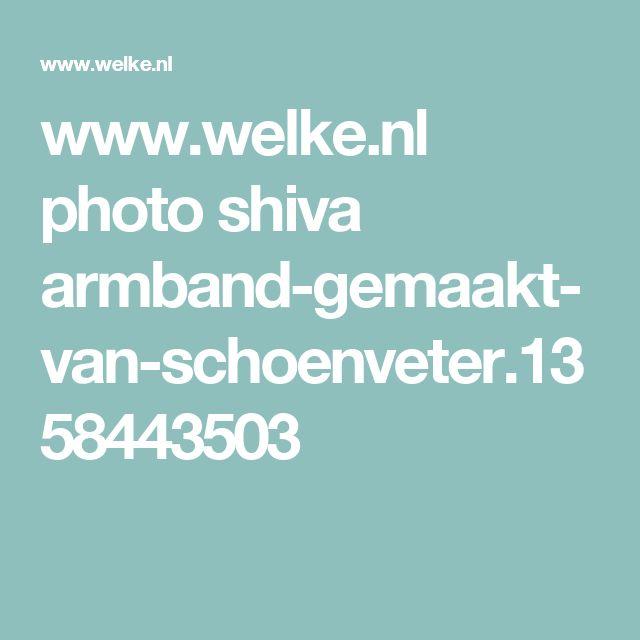 www.welke.nl photo shiva armband-gemaakt-van-schoenveter.1358443503