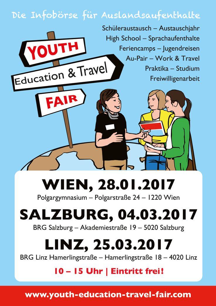 Youth Education & Travel Fair Österreich 2017 #Wien #Salzburg #Linz #Schüleraustausch #Auslandsjahr