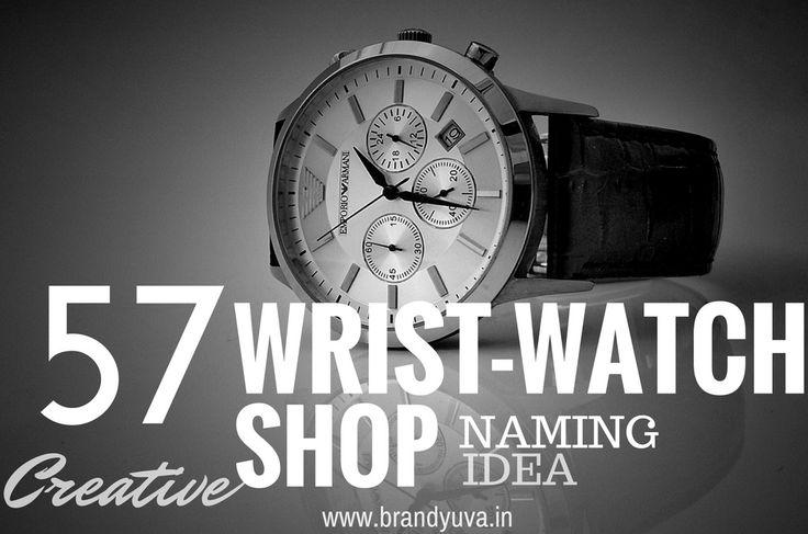 57+ Unique Watch Shop Names Idea | Brandyuva.in