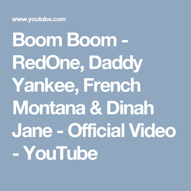 Boom Boom - RedOne, Daddy Yankee, French Montana & Dinah Jane - Official Video - YouTube