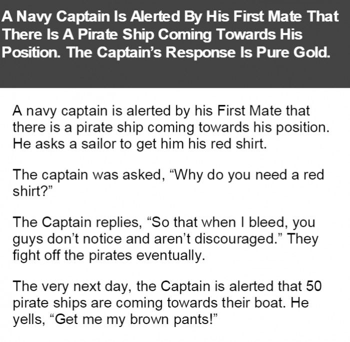 A Navy Captain Is Alerted By His First Mate That There Is A Pirate Ship Coming Towards His Position. The Captain's Response Is Pure Gold.